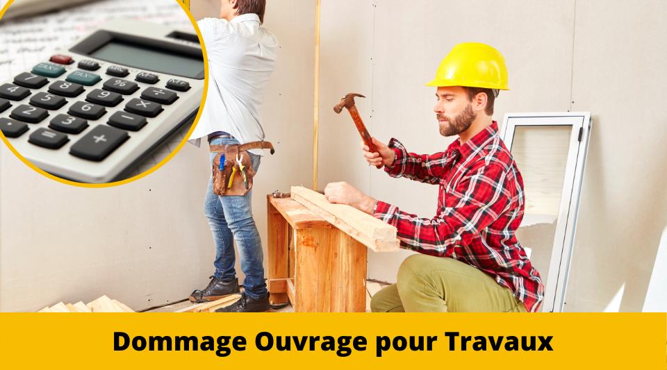 Travaux de construction sous couvert de l'assurance dommages ouvrage