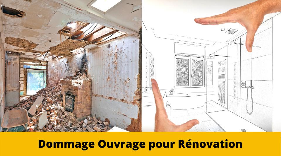 travaux de rénovation et de réhabilitation dont la dommage ouvrage est active