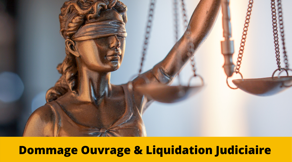 liquidation judiciaire assureur en dommages ouvrage